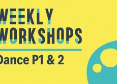Weekly Workshops: Dance P1 & 2