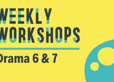 Weekly Workshops: Drama P6 & 7