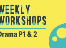 Weekly Workshops: Drama P1 & 2