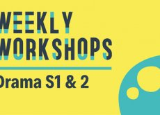 Weekly Workshops: Drama S1 & 2