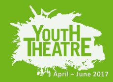 Weekly Classes Apr - Jun 2017: Youth Theatre
